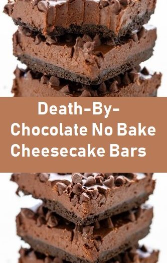 Death-By-Chocolate No Bake Cheesecake Bars