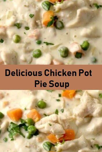 Delicious Chicken Pot Pie Soup