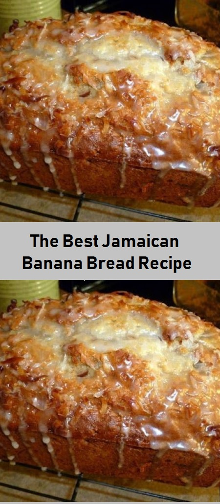 The Best Jamaican Banana Bread Recipe