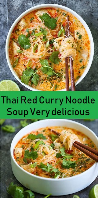 Thai Red Curry Noodle Soup Very delicious