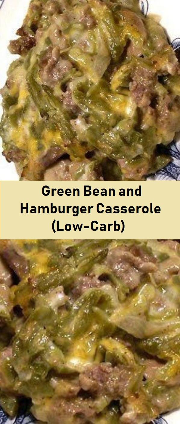 Green Bean and Hamburger Casserole