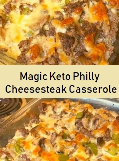 Magic Keto Philly Cheesesteak Casserole