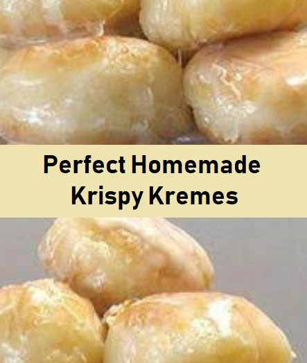 Perfect Homemade Krispy Kremes