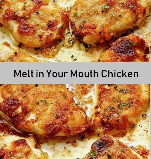 Melt in Your Mouth Chicken