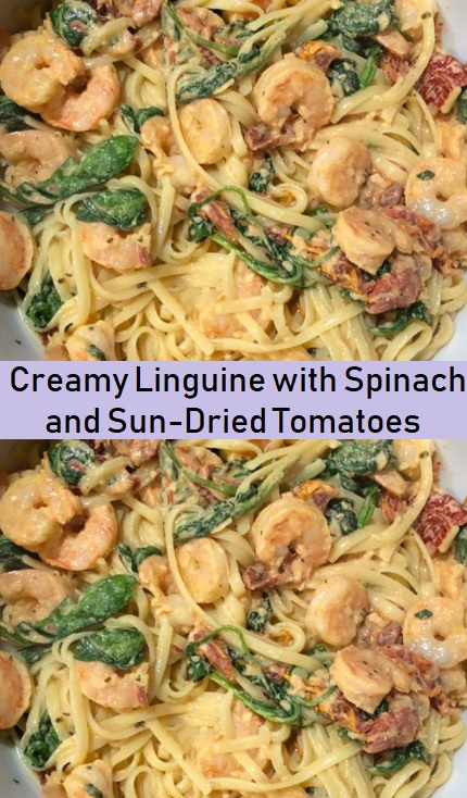 Creamy Linguine with Spinach and Sun-Dried Tomatoes