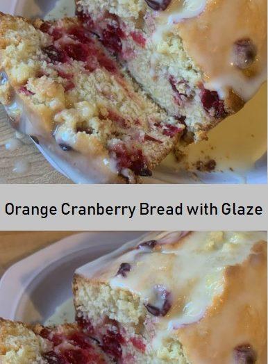 Orange Cranberry Bread with Glaze