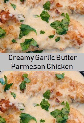 Creamy Garlic Butter Parmesan Chicken
