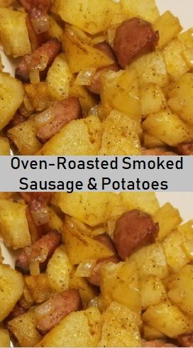 Oven-Roasted Smoked Sausage & Potatoes Recipe