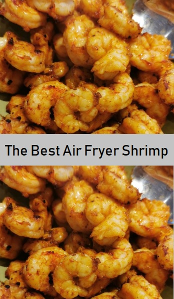 The Best Air Fryer Shrimp