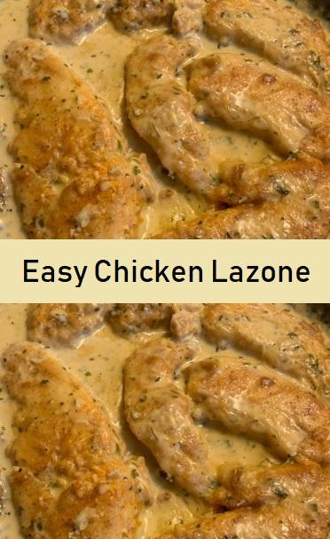 Easy Chicken Lazone