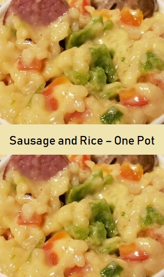 Sausage and Rice – One Pot!