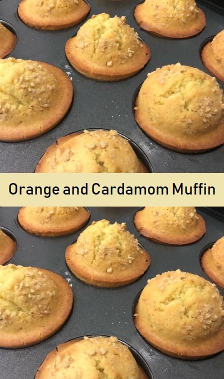 Orange and Cardamom Muffin Recipe