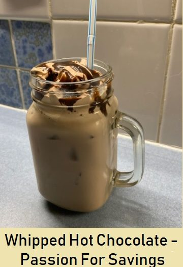 Whipped Hot Chocolate – Passion For Savings