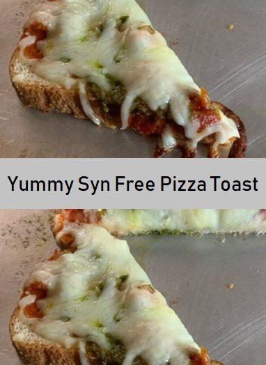 Yummy Syn Free Pizza Toast