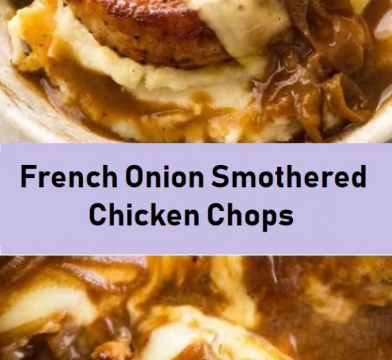 French Onion Smothered Chicken Chops