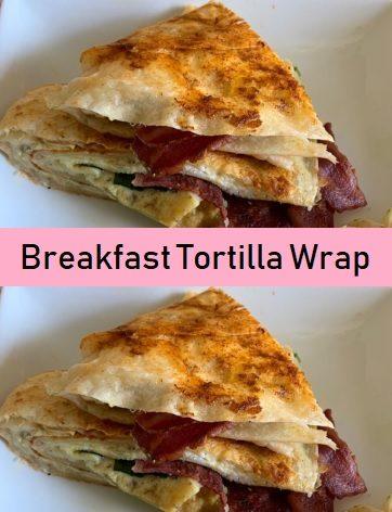 Breakfast Tortilla Wrap