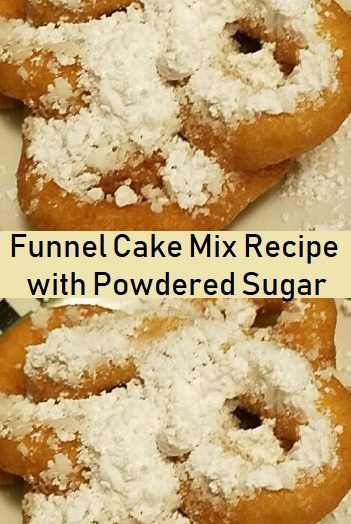 Funnel Cake Mix Recipe with Powdered Sugar